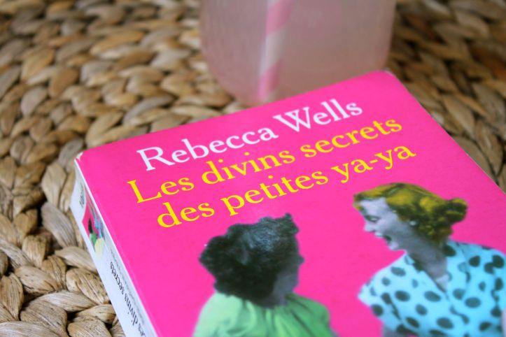 Les divins secrets des petites ya-ya, Rebecca Wells2