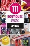 111 boutiques absolument irrésistibles à Paris