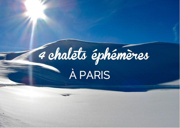 Chalets Paris