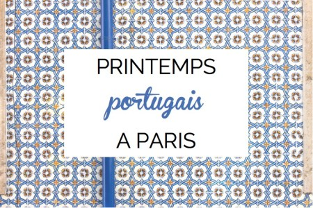 Printemps portugais a paris