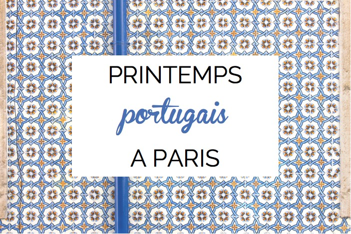 Printemps portugais a paris