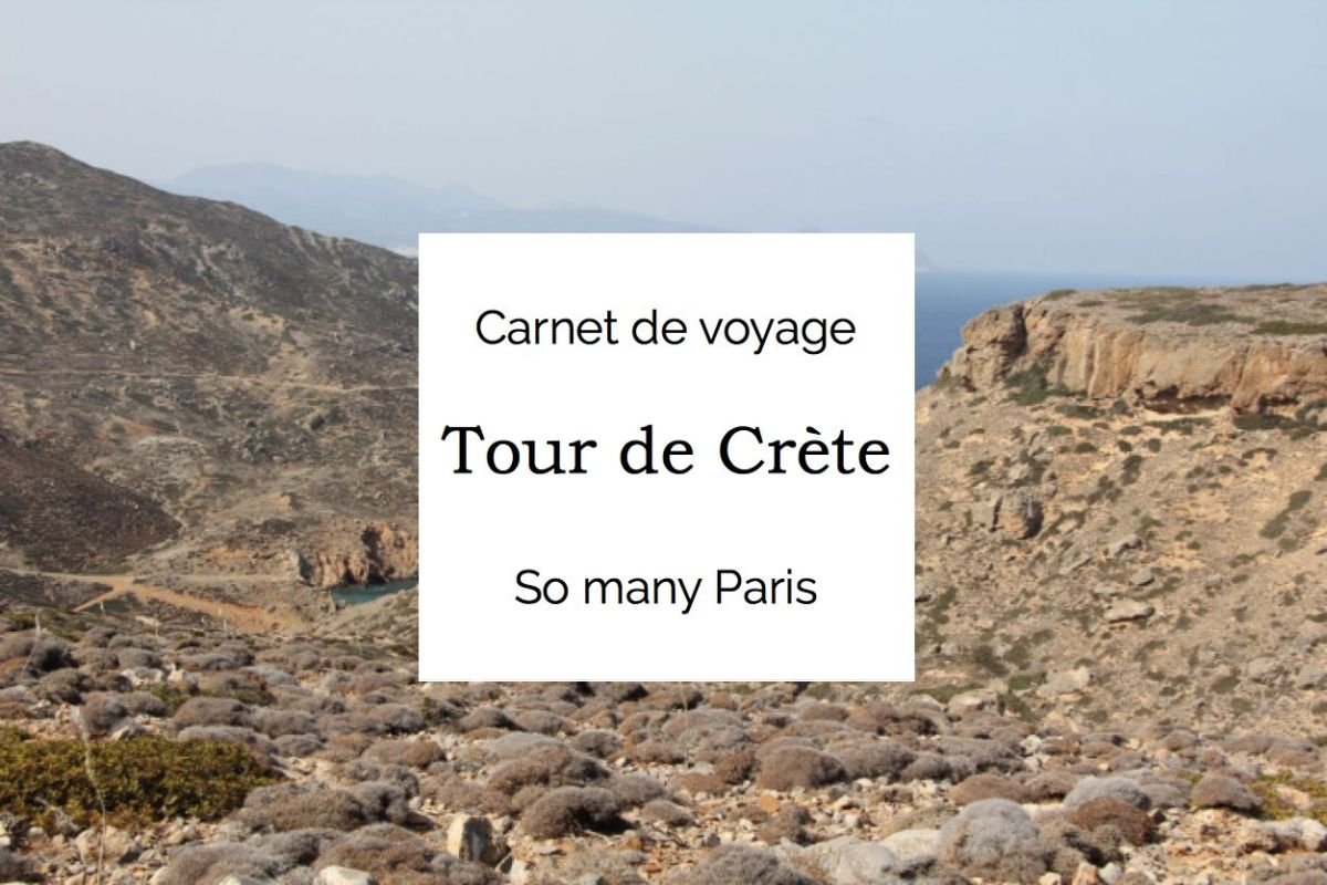 Carnet de voyage : le tour de Crète en 7 jours